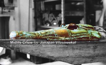 12-2003 Midife crisis by Jakapan Vilasineekul 6-27 December